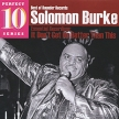 Solomon Burke It Don't Get No Better Than This Серия: Perfect 10 Series инфо 7459o.