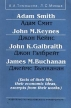 Adam Smith/Адам Смит, John M Keynes/Джон Кейнс, John K Galbraith/Джон Гэлбрейт, James M Buchanan/Джеймс Бьюканан (facts of their life, their economic ideas, excerpts from their works) Издательство: Издательство артикул 1947o.