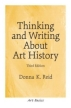 Thinking and Writing About Art History, Third Edition 2003 г 48 стр ISBN 0131830503 инфо 7151q.